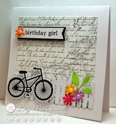 Liz McGuire: Buttons for Brains – Papertake Weekly Challenge - design team card - (Clearly Besotted stamp/ dies: Good Times) Birthday Cards For Women, Handmade Birthday Cards, Greeting Cards Handmade, 30th Birthday Cards, Cute Cards, Diy Cards, Bicycle Cards, Marianne Design, Card Tutorials