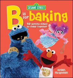 B is for Baking | So many easy recipes that are great for adults and kids.