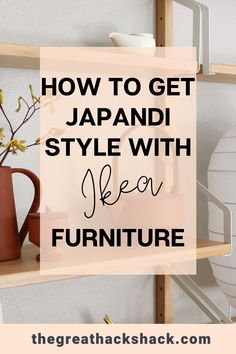 How to Achieve Japandi Style with Ikea Furniture (and Hacks) - The Great Hack Shack Ikea Furniture Hacks, Ikea Hacks, Cheap Furniture, New Interior Design, Interior Styling, Fort Mill, Best Ikea, Ikea Home, Homemaking