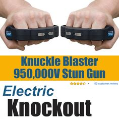 The Knuckle Blaster Stun Gun Will Put Your Attacker on His... - How to Build a Bug Out Bag