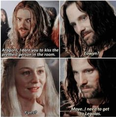 lotr meme - Hair - Aragorn, Idare you to kiss the prettiest person in the room.I need to get to Legolas. Legolas Y Aragorn, Legolas Funny, Thranduil, Hobbit Funny, Tauriel, Dankest Memes, Funny Memes, Funniest Memes, Funny Cartoons