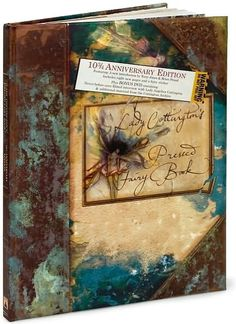 Lady Cottington's Pressed Fairy Book: 10 3/4 Anniversary Edition  I just love this book!