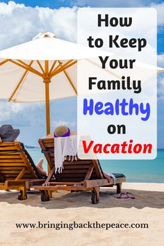 Great tips that I will definitely be using on my next vacation! Some of these tips I never thought of. Great ways to keep your family healthy on vacation.