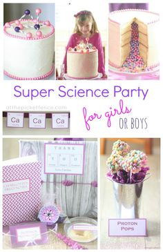 A Super Science Party for Girls (or boys) full of amazing ideas, activities and experiments for kids!