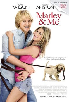 Marley and Me (2008) A family learns important life lessons from their adorable, but naughty and neurotic dog.