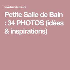 Petite Salle de Bain : 34 PHOTOS (idées & inspirations) Queen Mary, Home Deco, Photos, Small Bathrooms, Architecture, Decoration, Home, Small Bathtub, Arquitetura