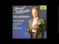 Doc Severinsen - A Carmen Fantasy for Trumpet and Orchestra Doc Severinsen, Trumpet Players, Tonight Show, Classical Music, Music Stuff, Orchestra, Cincinnati, Musicians