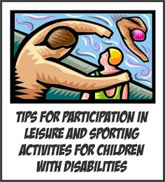 Your Therapy Source - www.YourTherapySource.com: Participation in Leisure and Sporting Activities for Children with Disabilities