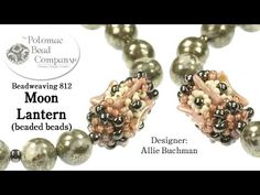 """ Moon Lantern "" Beaded Beads - YouTube, by Potomac Bead Company.  All supplies available from <a href=""http://www.potomacbeads.com"" rel=""nofollow"" target=""_blank"">www.potomacbeads.com</a>"