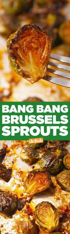Best Brussel Sprout Recipes - Bang Bang Brussels Sprouts - Easy and Quick Delicious Ideas for Making Brussel Sprouts With Bacon, Roasted, Creamy, Healthy, Baked, Sauteed, Crockpot, Grilled, Shredded and Salad Recipe Ideas - Cool Lunches, Dinner, Snack, Side and DIY Dinner Vegetable Dishes diyjoy.com/...