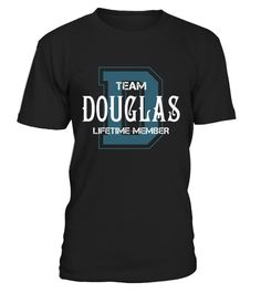 "# Team DOUGLAS - Name Shirts .    Team DOUGLAS Lifetime Member Name ShirtsSpecial Offer, not available anywhere else!Available in a variety of styles and colorsBuy yours now before it is too late! Secured payment via Visa / Mastercard / Amex / PayPal / iDeal How to place an order  Choose the model from the drop-down menu Click on ""Buy it now"" Choose the size and the quantity Add your delivery address and bank details And that's it!"