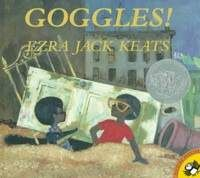 Goggles, Ezra Jack Keats