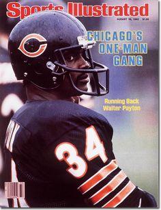 Walter Payton, Chicago Bears, SI cover Nfl Football Players, Bears Football, Sport Football, Football Stuff, School Football, Baseball, Glasgow, One Man Gang, Sports Magazine Covers
