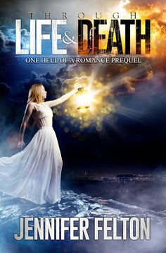 Mythical Books: Even evil can have a second chance... - Through Life & Death Through Love & Hate by Jennifer Felton