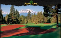 Aspen Lakes Golf Course - Sisters, OR