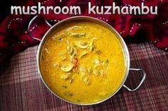 Hotel Sambar Mushroom Curry, Mushroom Gravy, South Indian Chicken Curry, Masala Curry, Prawn Masala, Curry Side Dishes, Naan Recipe, Puttu Recipe, Vegetable Pakora