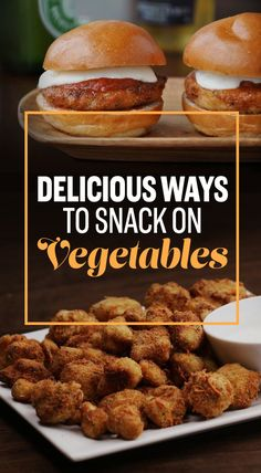 13 Damn Delicious Ways To Snack On Vegetables