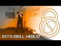 Weekend Warrior #1: Kettlebell Medley - Kettlebell Gym