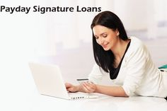 The payday signature loans support a poor credit scorer to finish the monetary trouble like the other populace who can access the services simply. The service lets simple and stable finance for an extremely small time till payday.  #Paydayloans #signatureloans