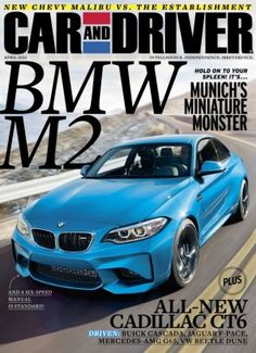 Car and Driver April 2016 digital magazine - Read the digital edition by Magzter on your iPad, iPhone, Android, Tablet Devices, Windows 8, PC, Mac and the Web.