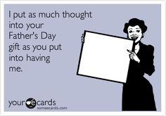Funny Father's Day Ecard... About died reading this... too damn hilarious!