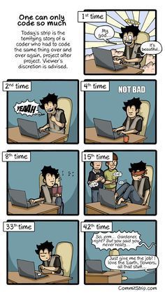 One can only code so much | CommitStrip - Blog relating the daily life of web agencies developers