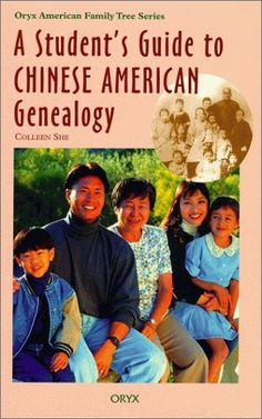 A Students Guide to Chinese American Genealogy (Oryx American Family Tree Series) by Colleen She, http://www.amazon.com/dp/0897749804/ref=cm_sw_r_pi_dp_oApPrb1BEFF50