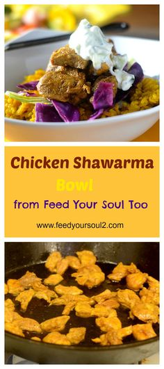 Chicken Shawarma Bowl from Feed Your Soul Too