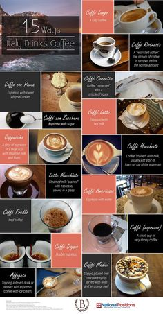 15 ways italy drinks coffee {infographic} - kitchen frolic Italian Drinks, Italian Recipes, Bar Kunst, Italy Coffee, Coffee Infographic, Learning Italian, Best Coffee, Coffee Coffee, Coffee Logo