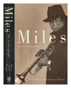 Miles: The Autobiography Hardcover September, 1989 by Miles, Troupe, Quincy Davis http://www.amazon.com/dp/B010TT66YU/ref=cm_sw_r_pi_dp_InUGwb0AYN6GC