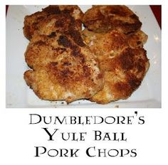 Dumbledore's Yule Ball Pork Chops  For when you can't just clap your hands and have them magically appear   2 tablespoons all-purpose flour  1/4 teaspoon salt  Dash pepper  3/4 cup bread crumbs (I like to use Italian-seasoned ones to add more flavor. Panko bread crumbs are the best, but the normal ones work as well)  1/2 cup grated Parmesan cheese  1 1/2 teaspoons rubbed sage  1/2 teaspoon grated lemon peel  1 egg, lightly beaten  4 bone-in pork loin chops  1 tablespoon olive or vegetable…