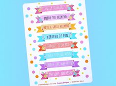 Fun weekend stickers for planners! Designed to fit in the weekend vertical boxes of Erin Condren & the Happy Planner. Also suitable for other