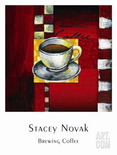 Brewing Coffee Art Print by Stacey Novak at Art.com