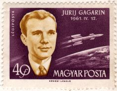 Yuri Gagarin, Hungarian stamp, c1962. Artwork: László Kékesi. #space #art #cosmonaut