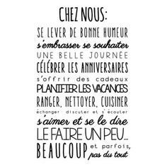 Citation – Sticker mural Chez Nous Noir 40 x 60 cm… Positive Attitude, Positive Thoughts, Quote Citation, Family Rules, French Quotes, Positive Affirmations, True Stories, Cool Words, Qoutes