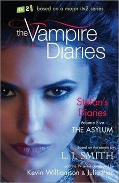 The Asylum (The Vampire Diaries: Stefan's Diaries, #5)