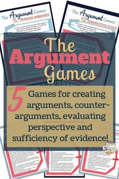 5 argument games for creating arguments, counter-arguments, evaluating evidence and reasoning. #teachingargument #argument #teachingdebate #debate skills #secondaryargument #argumentlessons #argumentgames
