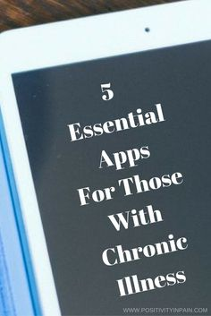 5 Essential Apps For Those Living In Chronic Pain.