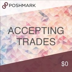 Trades Will accept Trades Other