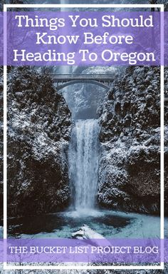 Things You Should Know Before Heading To Oregon - The Bucket List Project