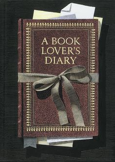 Book Lover's Diary - organized into sections that include books to read, books to buy, favorite books, and memorable passages.