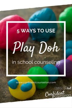 5 Ways to Use Play Doh in School Counseling A great way to address feelings, divorce, calming strategies, anger management in school counseling. http://confidentcounselors.com/2017/09/12/5-ways-to-use-play-doh-in-school-counseling/