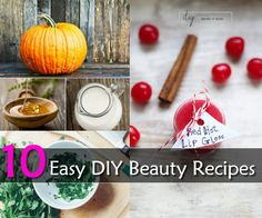 10 Easy DIY Beauty Recipes