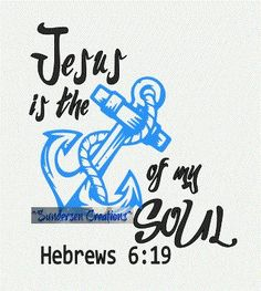 Jesus is the Anchor of my Soul SVG by SundersenCreations on Etsy