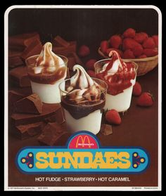 McDonald's sundae sign - 1977 .... I served many of these when I worked at McDonalds (1982-1985)