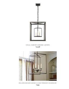 @homeclick  Osborne Lantern $1,218 Vs @ballarddesigns  Hadley 4-Light Pendant Chandelier $199