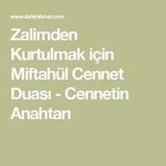 Zalimden Kurtulmak için Miftahül Cennet Duası - Cennetin Anahtarı