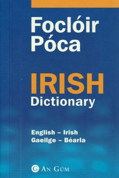 Foclóir Póca Irish Dictionary English-Irish Gaeilge-Béarla Pocket Dictionary Irish Dictionary, Culture Travel, English, Pocket, English Language, Cultural Trips
