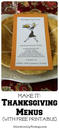 Thanksgiving Printables - Make this Fun Menu Card eclecticallyvintage.com