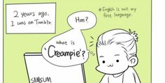 English Is Not My First Language: What Is Creampie?